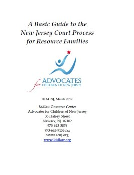 A Basic Guide to the New Jersey Court Process for Resource Families