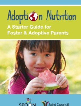 Adoption Nutrition A starter Guide for Foster and Adoptive Parents